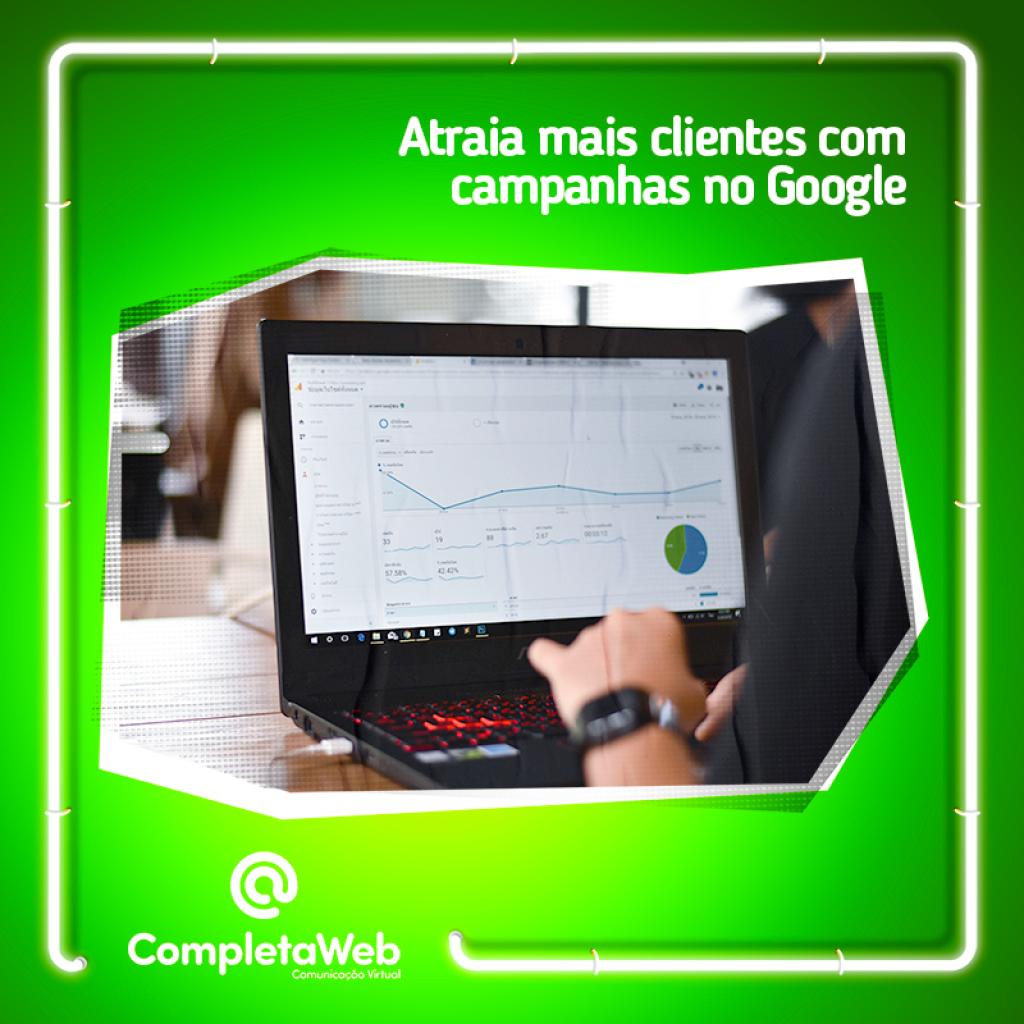 Atraia mais clientes com campanhas no Google