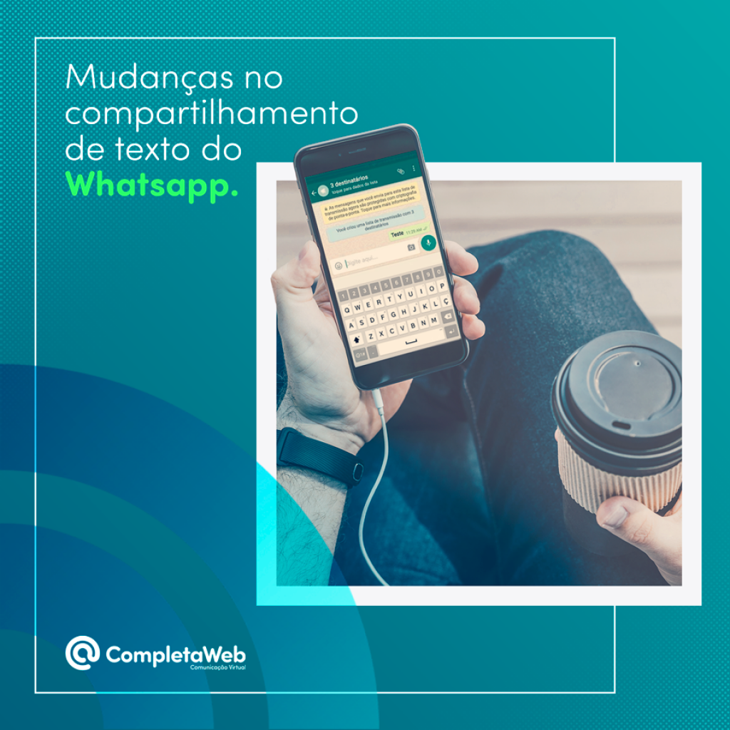 Mudanças no compartilhamento de texto do Whatsapp